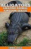 Image de ALLIGATORS: Fun Facts and Amazing Photos of Animals in Nature (Amazing