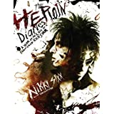 The Heroin Diaries: A Year in the Life of a Shattered Rock Star by Nikki Sixx (15-Oct-2007) Hardcover