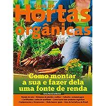 Guia de Hortas Orgânicas Ed.01: Como fazer dela uma fonte de renda (Portuguese Edition)