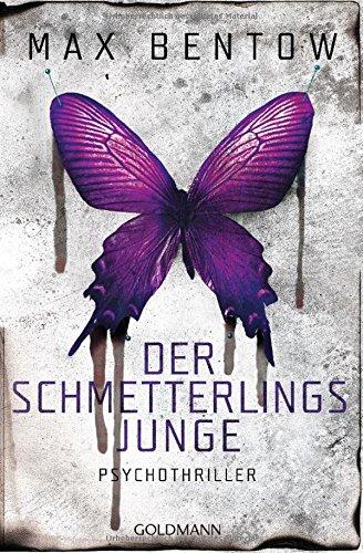 Bentow, Max: Der Schmetterlingsjunge