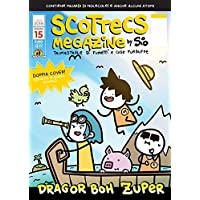 Scottecs megazine. Dragor Boh zuper (Vol. 15)