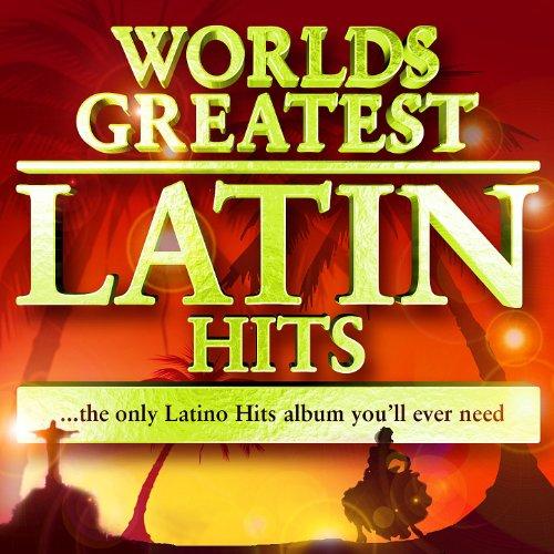 40 Worlds Greatest Latin Hits ...