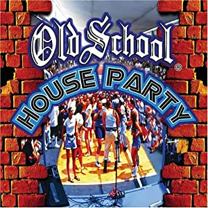 Buy old school house party online at low prices in india for Old school house music list