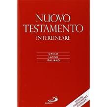 Nuovo Testamento. Versione interlineare in italiano