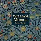[(William Morris: Decor and Design)] [By (author) Elizabeth Wilhide] published on (January, 2015)