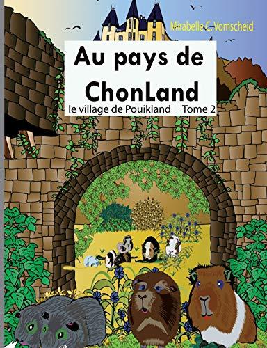 Au pays de Chonland par Mirabelle C. Vomscheid