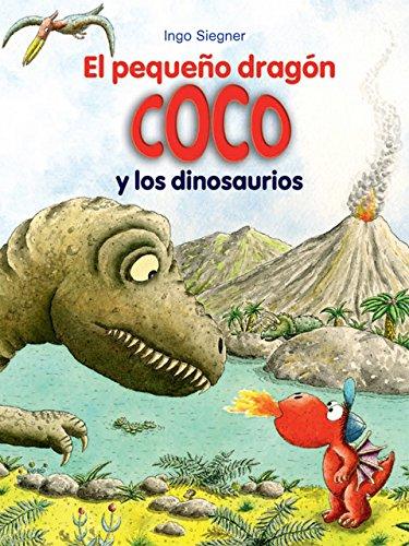 El pequeño dragón Coco y los dinosaurios par Ingo Siegner