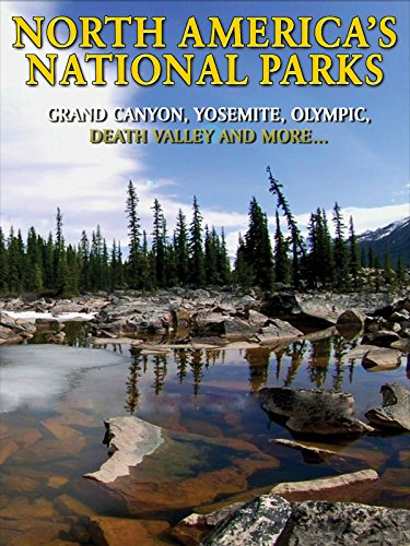 North America's National Parks Grand Canyon, Yosemite, Olympic, Death Valley and More. [OV] -