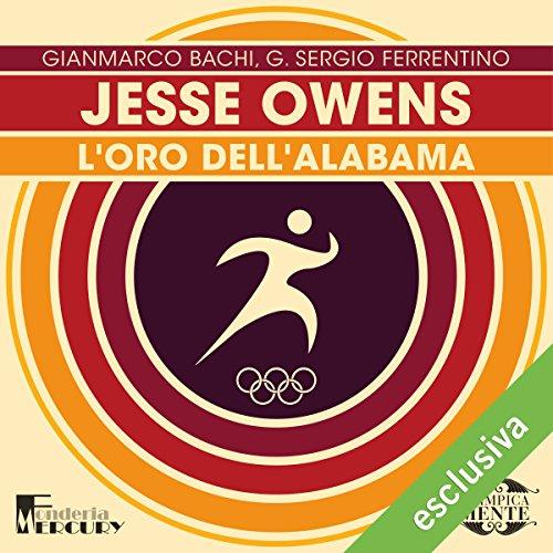 Jesse Owens: L'oro dell'Alabama (Olimpicamente)  Audiolibri