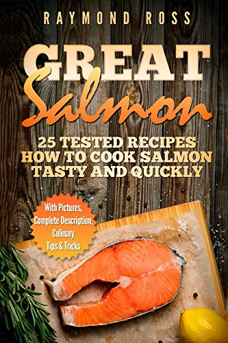 great-salmon-25-tested-recipes-how-to-cook-salmon-tasty-and-quickly-english-edition