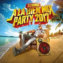 A la Bien Mix Party 2017