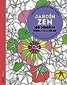 Jardín zen: 100 diseños para colorear. Libérate del estrés de forma creativa par Marson