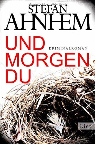 Buchseite und Rezensionen zu 'Und morgen du' von Stefan Ahnhem