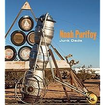 Noah Purifoy: Junk Dada
