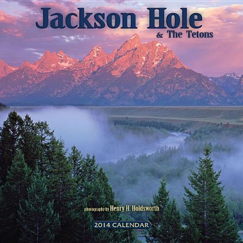 2014 Jackson Hole & the Tetons Wall Calendar by photography by Henry H. Holdsworth (2013-05-03)