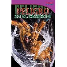 Peligro en el desierto (Danger in the Desert) (TIME FOR KIDS® Nonfiction Readers)