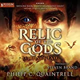 Relic of the Gods: Echoes of Fate, Book 3