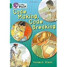 Code Making, Code Breaking: Band 15/Emerald (Collins Big Cat)