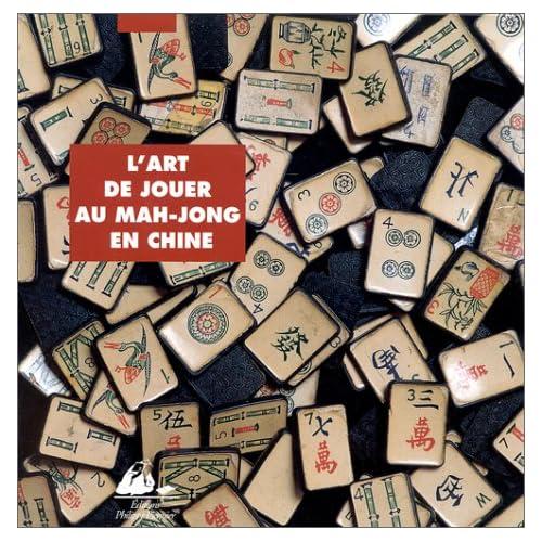 L'Art de jouer au mah jong en Chine