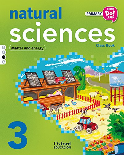 Think Do Learn Natural Science 3º Primaria Libro del Alumno Modulo 3 - 9788467383973