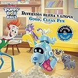 Good, Clean Fun/buena, Limpia Divertida (English-spanish) (Disney Puppy Dog Pals)