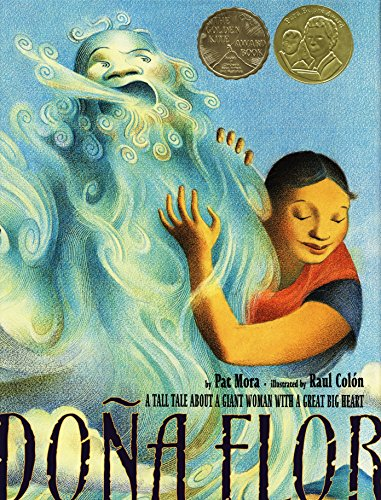 Dona Flor: A Tall Tale about a Giant Woman with a Great Big Heart (Pura Belpre Medal Book Illustrator (Awards)) por Pat Mora