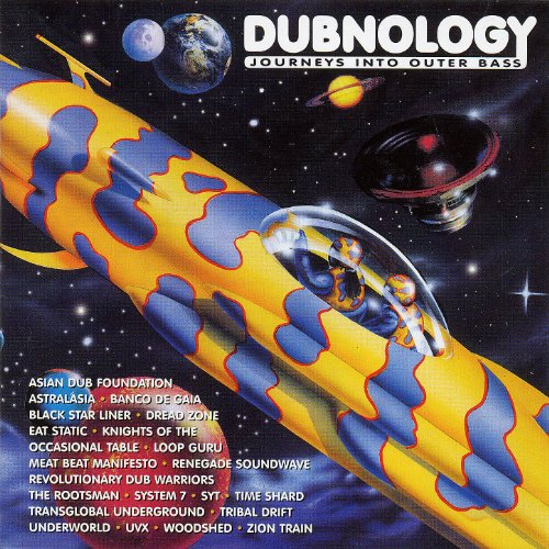 Dubnology: Journeys Into Outer...