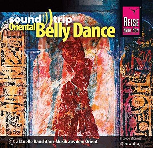 Preisvergleich Produktbild Soundtrip Oriental Belly Dance
