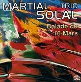 Songtexte von Martial Solal Trio - Balade du 10 mars