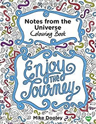 Notes from the Universe Colouring Book by Mike Dooley (2015-10-27)
