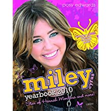 Miley Cyrus Yearbook 2010: Star of Hannah Montana