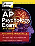 Cracking the AP Psychology Exam, 2019 Edition: Practice Tests & Proven Techniques to Help You Score a 5 (College Test Preparation) (English Edition)...