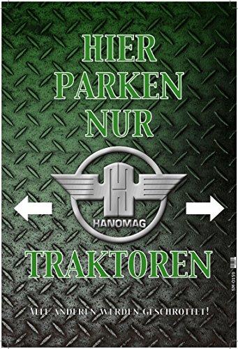 Hier Parken Nur Hanomag Traktoren - Parking only blechschild