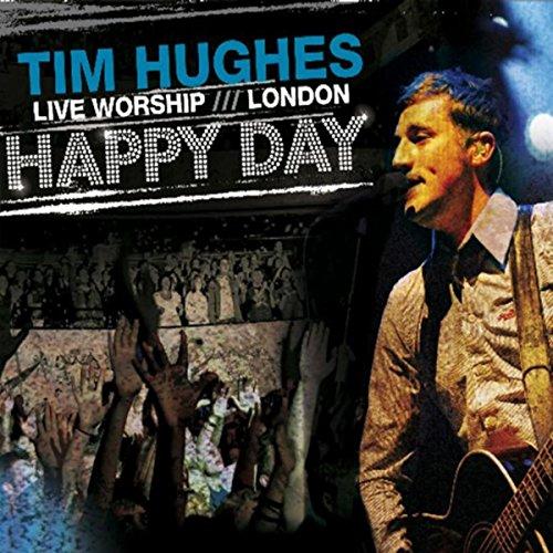 Happy Day - Live Worship - London