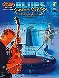 Blues Guitar Soloing (Book /Audio Online): Noten, Songbook, Download (Audio) für Gitarre (Musicians Institute: Master Class)