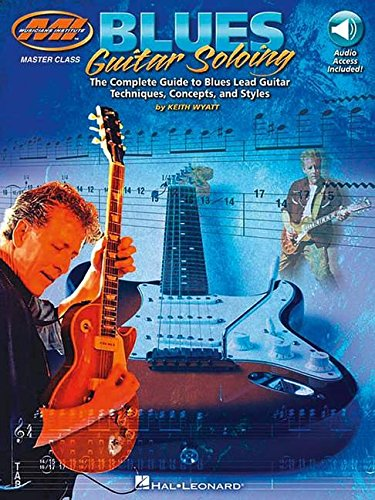 Blues guitar soloing guitare (Musicians Institute)