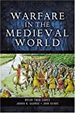 Warfare in the Medieval World (Pen & Sword Military)