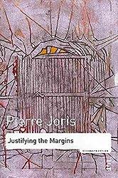 [Justifying the Margins] (By: Pierre Joris) [published: June, 2009]