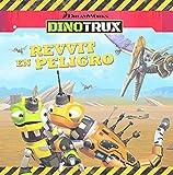 Image de Revvit en peligro (Dinotrux. Primeras Lecturas)