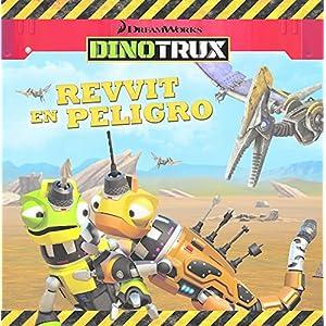 Revvit en peligro (Dinotrux. Primeras Lecturas)