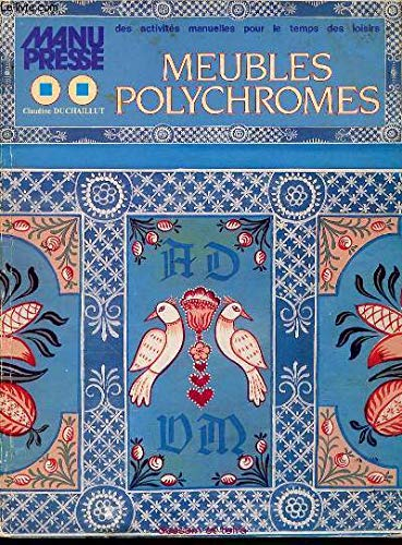 Meubles polychromes.