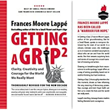Getting a Grip 2: Clarity, Creativity and Courage for the World We Really Want (English Edition)