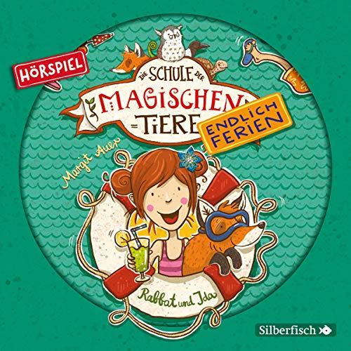 Rabbat und Ida - Das Hörspiel: 1 CD (Die Schule der magischen Tiere. Endlich Ferien - Hörspiele, Band 1)