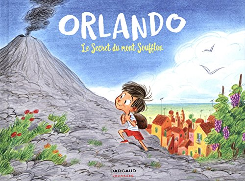 Orlando (1) : Le secret du mont Soufflon