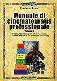 Manuale di cinematografia professionale: 2