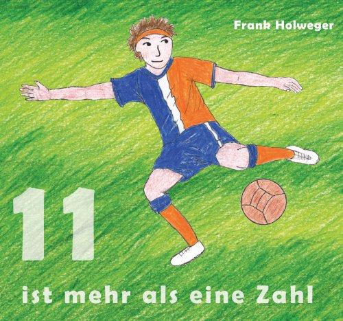 Elf Ist Mehr Als Eine Zahl * Fußball CD * für Kinder Fußballlieder Kindermusik Kinderlieder (Viel Mehr Zahlen)
