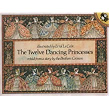 The Twelve Dancing Princesses (Picture Puffin) by Jacob Grimm (1981-06-25)