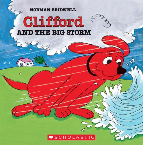 Clifford and the Big Storm (Clifford, the Big Red Dog) por Norman Bridwell
