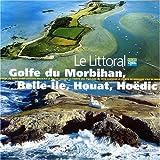 Golfe du Morbihan, Belle-Île, Houat, Hoëdic