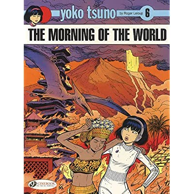 Yoko Tsuno - tome 6 The morning of the world (06)